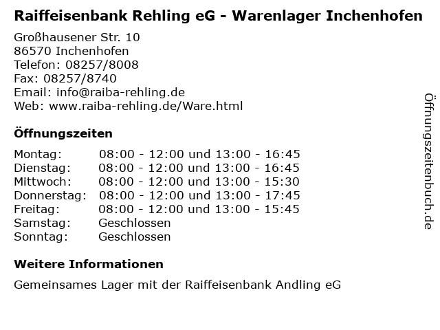 Raiffeisenbank Rehling eG - Warenlager Inchenhofen in Inchenhofen: Adresse und Öffnungszeiten