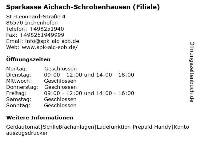 Sparkasse Aichach-Schrobenhausen - Filiale Inchenhofen in Inchenhofen: Adresse und Öffnungszeiten