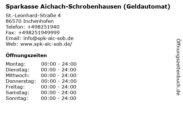 Sparkasse Aichach-Schrobenhausen - (Geldautomat Filiale) in Inchenhofen: Adresse und Öffnungszeiten