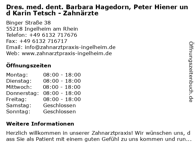 Dres. med. dent. Barbara Hagedorn, Peter Hiener und Karin Tetsch - Zahnärzte in Ingelheim am Rhein: Adresse und Öffnungszeiten