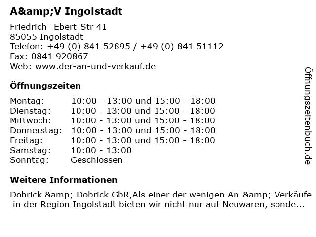 A&V Ingolstadt in Ingolstadt: Adresse und Öffnungszeiten