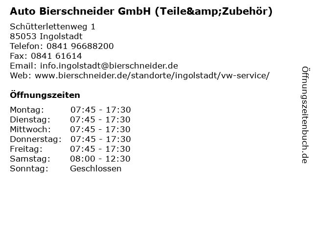 Auto Bierschneider GmbH (Teile&Zubehör) in Ingolstadt: Adresse und Öffnungszeiten