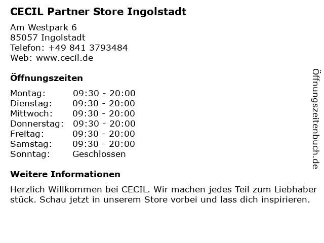 CECIL Partner Store Ingolstadt in Ingolstadt: Adresse und Öffnungszeiten