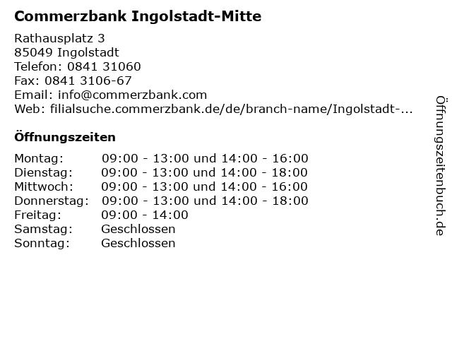 Commerzbank Ingolstadt-Mitte in Ingolstadt: Adresse und Öffnungszeiten