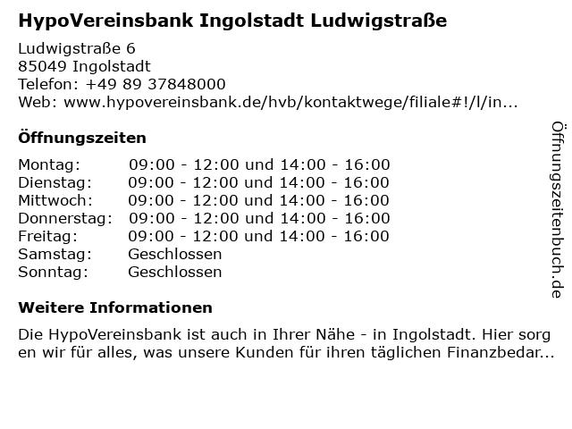 HypoVereinsbank Ingolstadt Ludwigstraße in Ingolstadt: Adresse und Öffnungszeiten