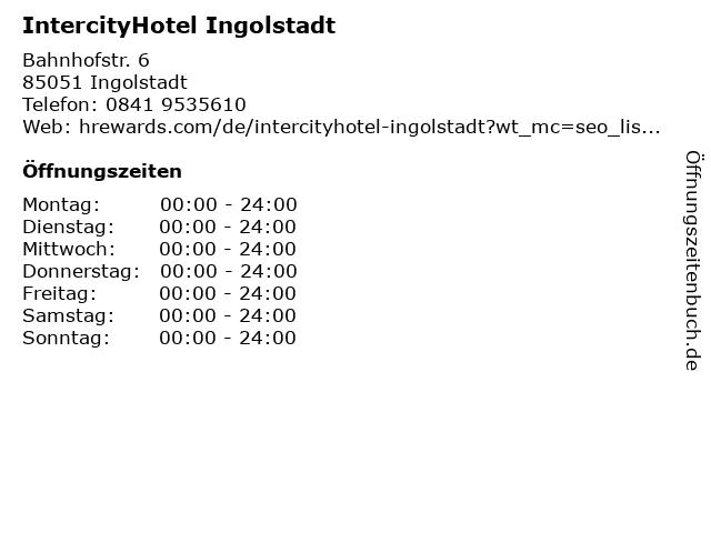 IntercityHotel in Ingolstadt: Adresse und Öffnungszeiten