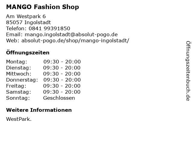 MANGO Fashion Shop in Ingolstadt: Adresse und Öffnungszeiten