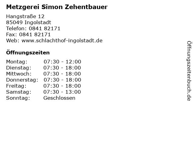 Metzgerei Simon Zehentbauer in Ingolstadt: Adresse und Öffnungszeiten
