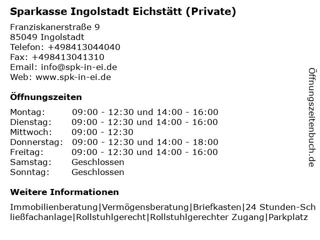 Sparkasse Ingolstadt Eichstätt Private Banking (Beratungszeiten) in Ingolstadt: Adresse und Öffnungszeiten