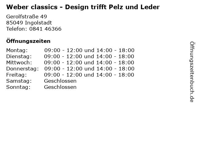 Weber classics - Design trifft Pelz und Leder in Ingolstadt: Adresse und Öffnungszeiten