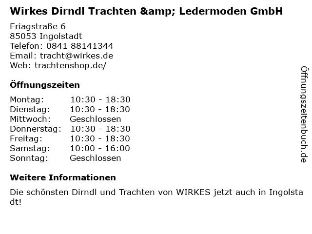 Wirkes Dirndl Trachten & Ledermoden GmbH in Ingolstadt: Adresse und Öffnungszeiten