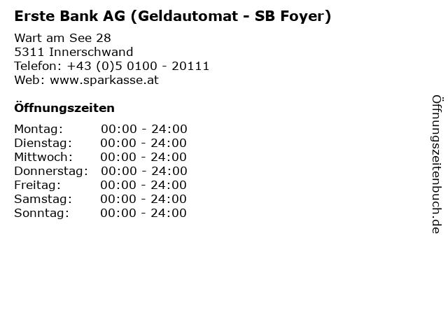 Erste Bank AG (Geldautomat - SB Foyer) in Innerschwand: Adresse und Öffnungszeiten