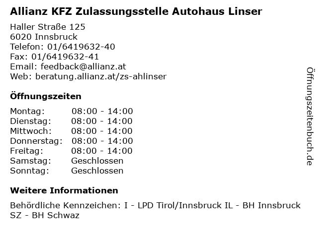 Allianz KFZ Zulassungsstelle Autohaus Linser in Innsbruck: Adresse und Öffnungszeiten