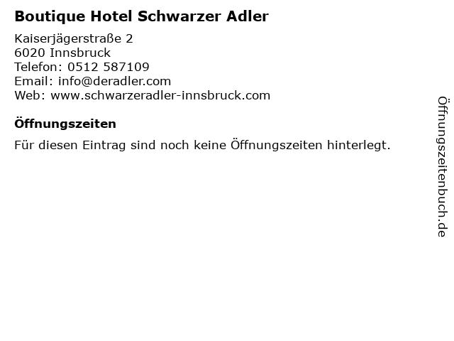 Boutique Hotel Schwarzer Adler in Innsbruck: Adresse und Öffnungszeiten
