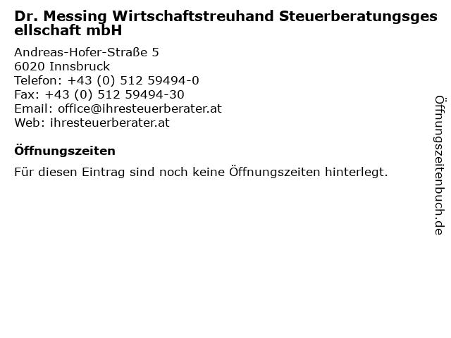 Dr. Messing Wirtschaftstreuhand Steuerberatungsgesellschaft mbH in Innsbruck: Adresse und Öffnungszeiten