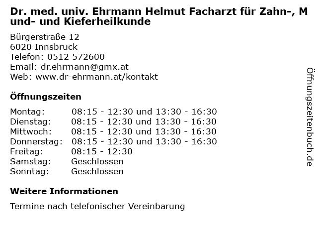 Dr. med. univ. Ehrmann Helmut, Facharzt für Zahn-, Mund- und Kieferheilkunde in Innsbruck: Adresse und Öffnungszeiten