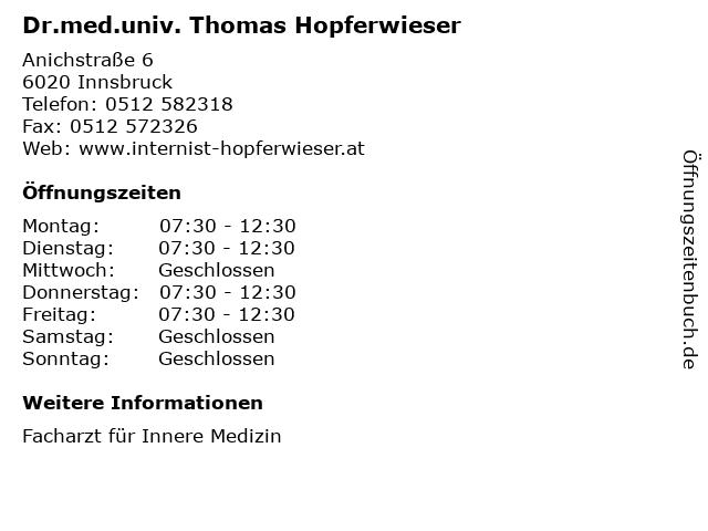Dr.med.univ. Thomas Hopferwieser in Innsbruck: Adresse und Öffnungszeiten