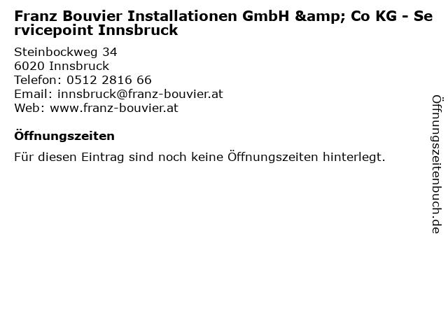 Franz Bouvier Installationen GmbH & Co KG - Servicepoint Innsbruck in Innsbruck: Adresse und Öffnungszeiten