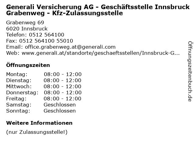 Generali Versicherung AG - Geschäftsstelle Innsbruck Grabenweg - Kfz-Zulassungsstelle in Innsbruck: Adresse und Öffnungszeiten
