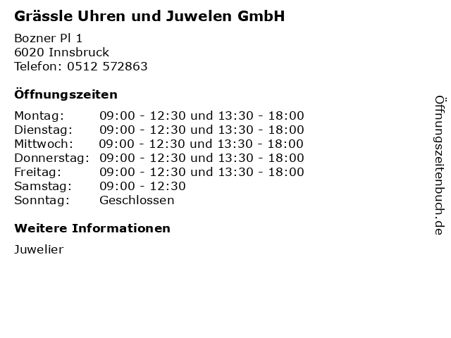 Grässle Uhren und Juwelen GmbH in Innsbruck: Adresse und Öffnungszeiten