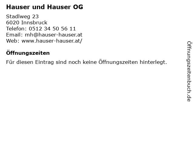 Hauser und Hauser OG in Innsbruck: Adresse und Öffnungszeiten