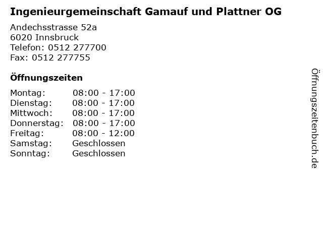 Ingenieurgemeinschaft Gamauf und Plattner OG in Innsbruck: Adresse und Öffnungszeiten