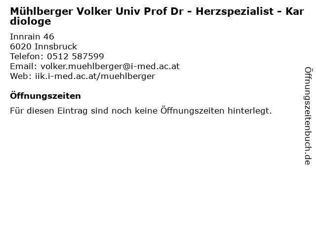 Mühlberger Volker Univ Prof Dr - Herzspezialist - Kardiologe in Innsbruck: Adresse und Öffnungszeiten