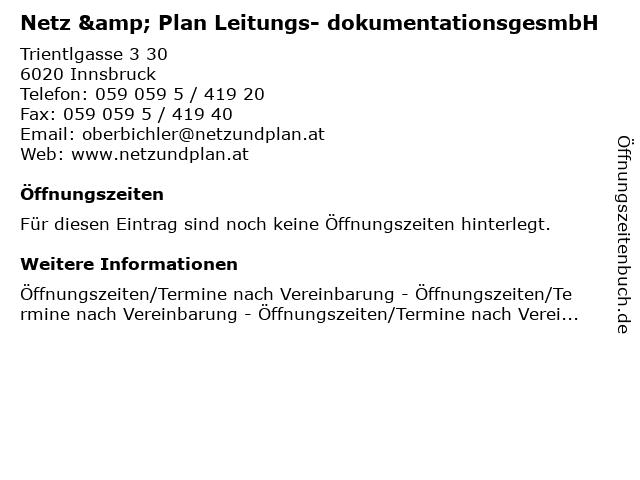 Netz & Plan Leitungs- dokumentationsgesmbH in Innsbruck: Adresse und Öffnungszeiten