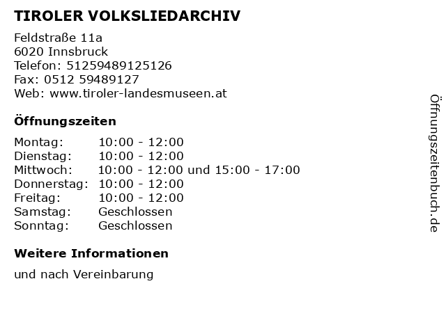 TIROLER VOLKSLIEDARCHIV in Innsbruck: Adresse und Öffnungszeiten