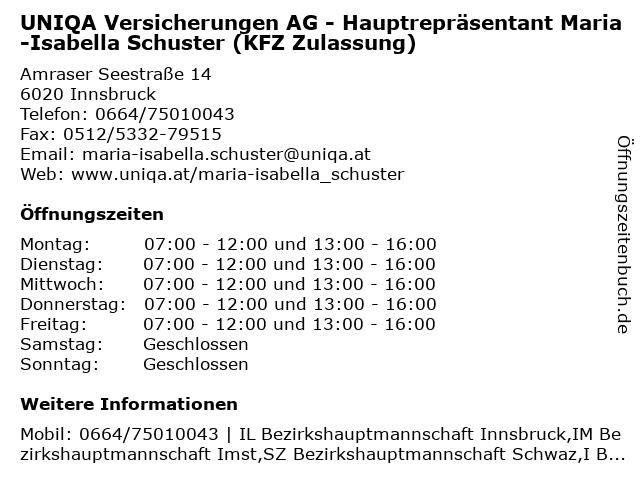 UNIQA Versicherungen AG - Hauptrepräsentant Maria-Isabella Schuster (KFZ Zulassung) in Innsbruck: Adresse und Öffnungszeiten
