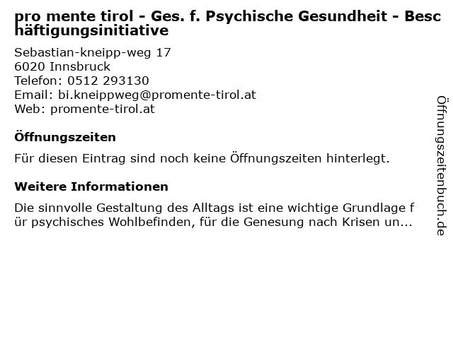 pro mente tirol - Ges. f. Psychische Gesundheit - Beschäftigungsinitiative in Innsbruck: Adresse und Öffnungszeiten