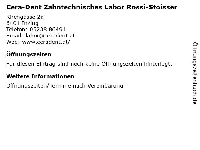 Cera-Dent Zahntechnisches Labor Rossi-Stoisser in Inzing: Adresse und Öffnungszeiten