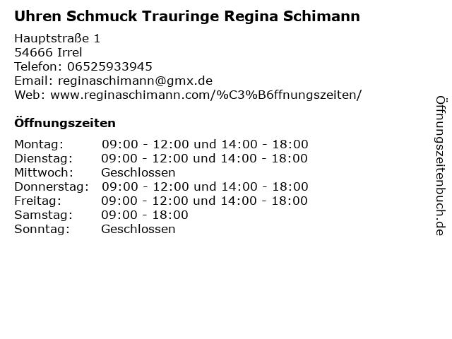 Uhren Schmuck Trauringe Regina Schimann in Irrel: Adresse und Öffnungszeiten
