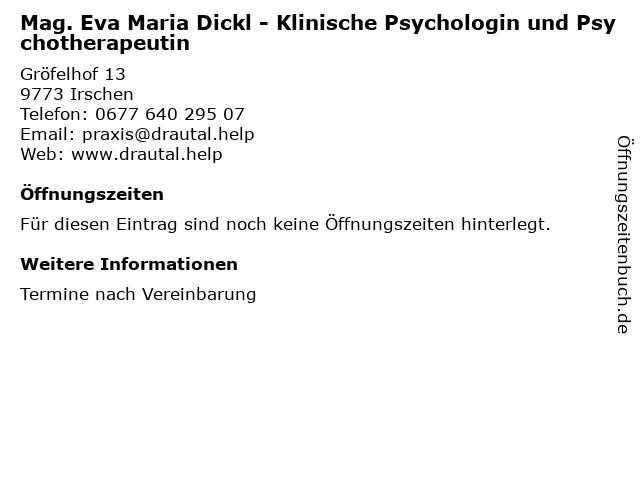 Mag. Eva Maria Dickl - Klinische Psychologin und Psychotherapeutin in Irschen: Adresse und Öffnungszeiten