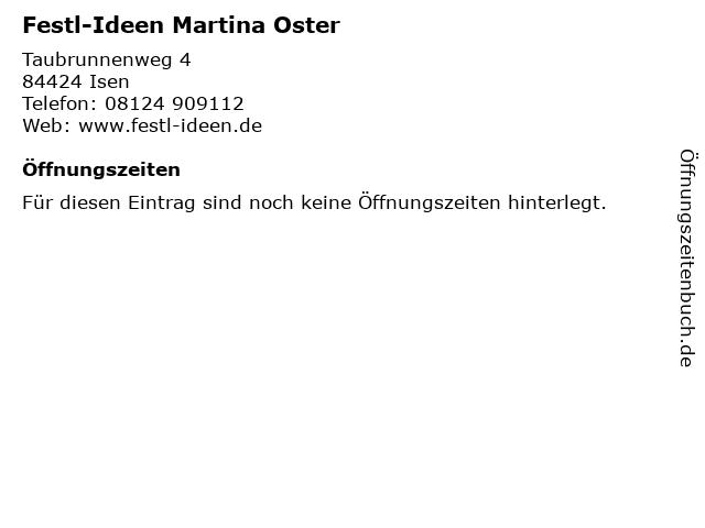Festl-Ideen Martina Oster in Isen: Adresse und Öffnungszeiten