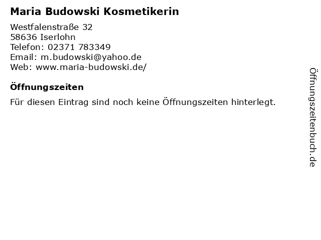 Maria Budowski Kosmetikerin in Iserlohn: Adresse und Öffnungszeiten