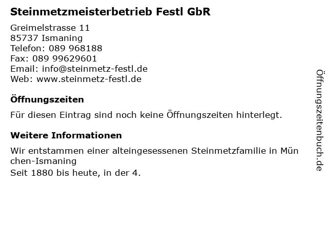 Steinmetzmeisterbetrieb Festl GbR in Ismaning: Adresse und Öffnungszeiten