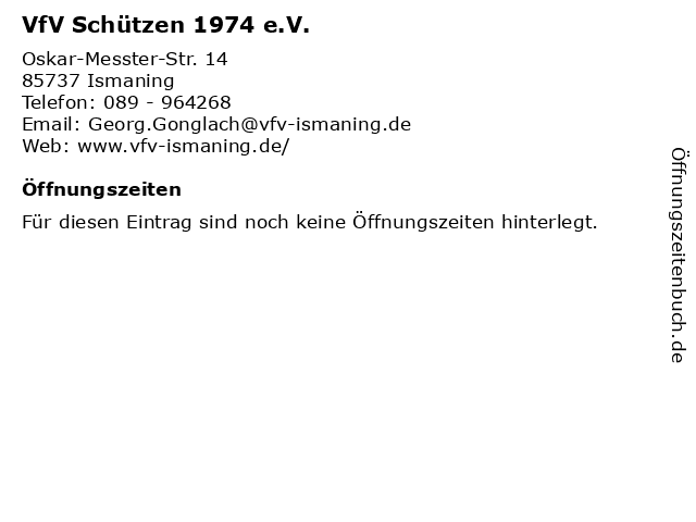 VfV Schützen 1974 e.V. in Ismaning: Adresse und Öffnungszeiten