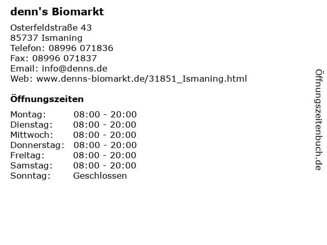 denn's Biomarkt in Ismaning: Adresse und Öffnungszeiten