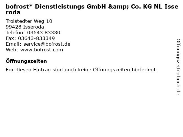 bofrost* Dienstleistungs GmbH & Co. KG NL Isseroda in Isseroda: Adresse und Öffnungszeiten