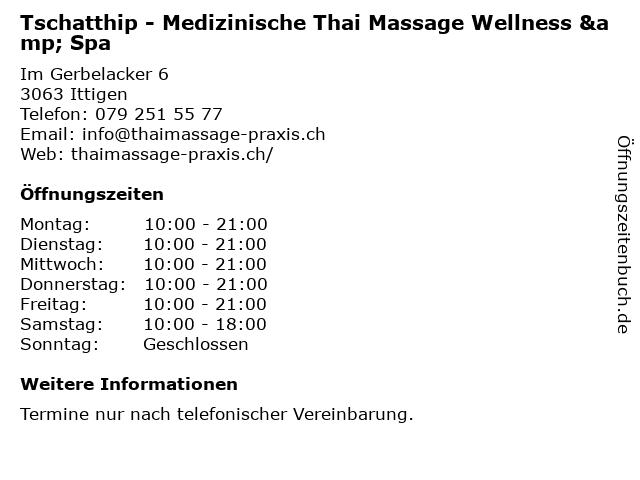 Tschatthip - Medizinische Thai Massage Wellness & Spa in Ittigen: Adresse und Öffnungszeiten