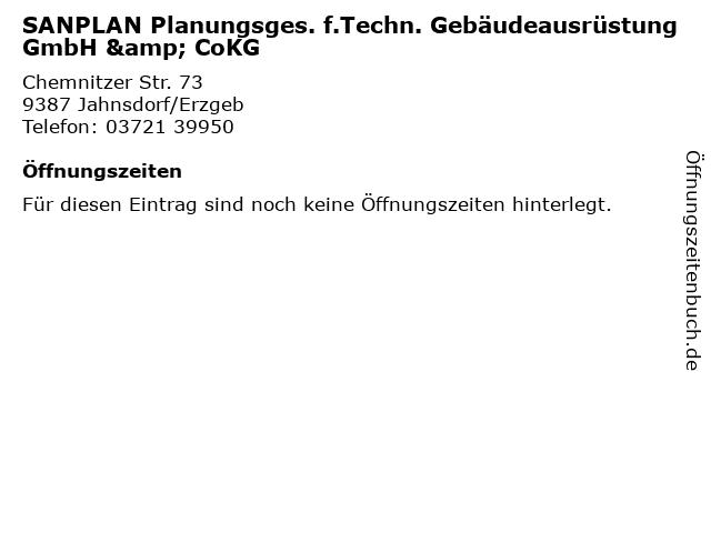 SANPLAN Planungsges. f.Techn. Gebäudeausrüstung GmbH & CoKG in Jahnsdorf/Erzgeb: Adresse und Öffnungszeiten