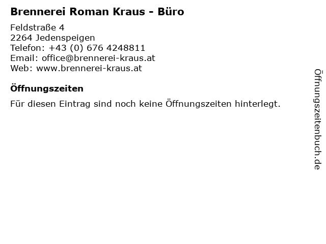 Brennerei Roman Kraus - Büro in Jedenspeigen: Adresse und Öffnungszeiten