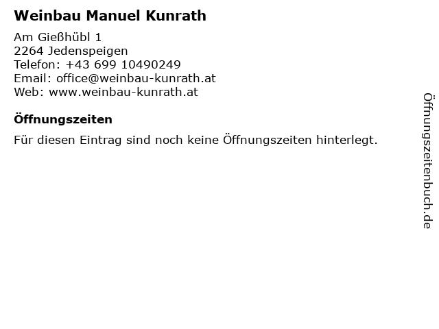 Weinbau Manuel Kunrath in Jedenspeigen: Adresse und Öffnungszeiten
