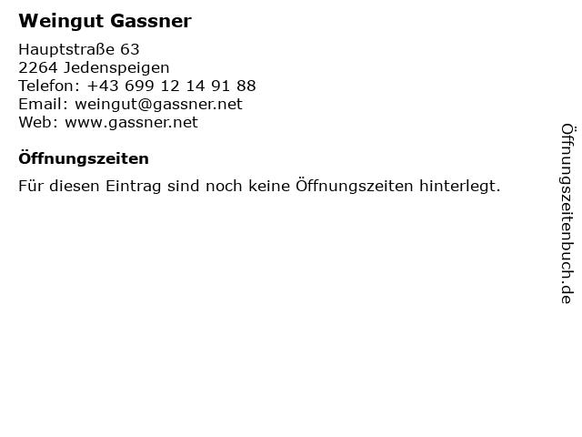 Weingut Gassner in Jedenspeigen: Adresse und Öffnungszeiten