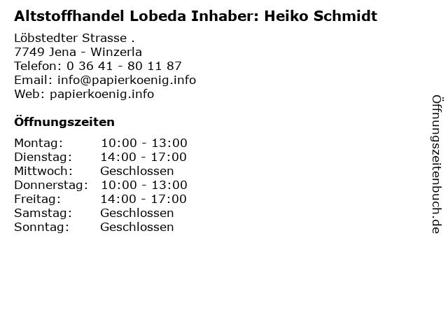 Altstoffhandel Lobeda Inhaber: Heiko Schmidt in Jena - Winzerla: Adresse und Öffnungszeiten