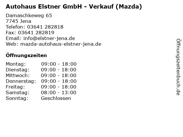Autohaus Elstner GmbH - Verkauf (Mazda) in Jena: Adresse und Öffnungszeiten