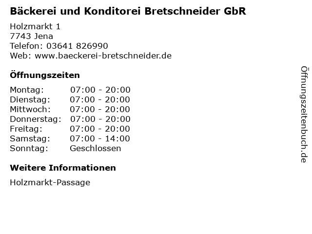 Bäckerei und Konditorei Bretschneider GbR in Jena: Adresse und Öffnungszeiten