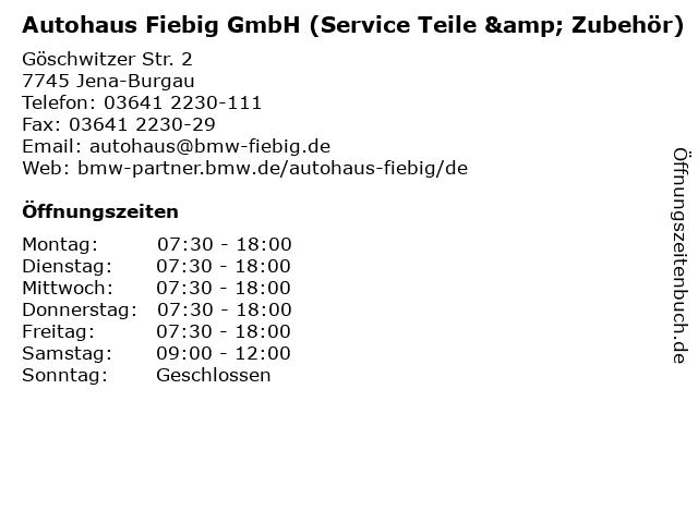 Autohaus Fiebig GmbH (Service Teile & Zubehör) in Jena-Burgau: Adresse und Öffnungszeiten