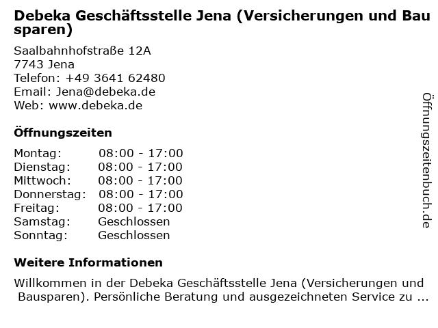 Debeka Geschäftsstelle Jena (Versicherungen und Bausparen) in Jena: Adresse und Öffnungszeiten